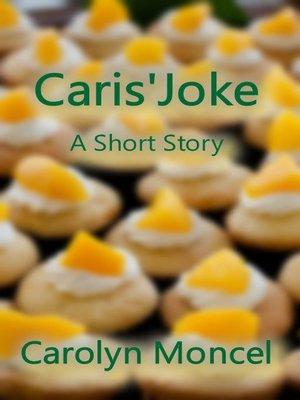 cover image of Caris' Joke