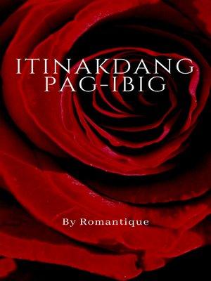 cover image of Itinakdang Pag-ibig