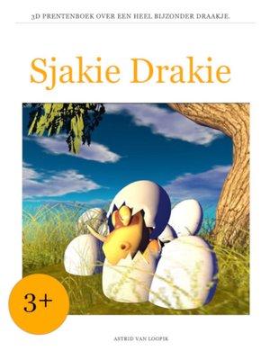 cover image of Sjakie Drakie
