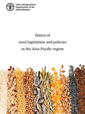cover image of Status of Seed Legislation and Policies in the Asia-Pacific Region