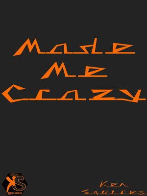 cover image of Made Me Crazy