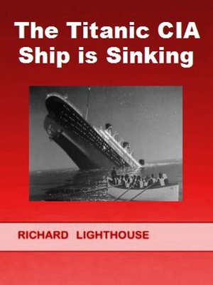cover image of The Titanic CIA Ship is SInking