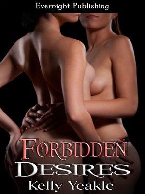 cover image of Forbidden Desires