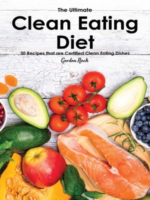 cover image of The Ultimate Clean Eating Diet Lifestyle 101