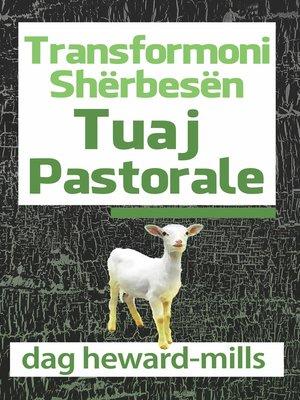 cover image of Transformoni Shërbesën Tuaj Pastorale