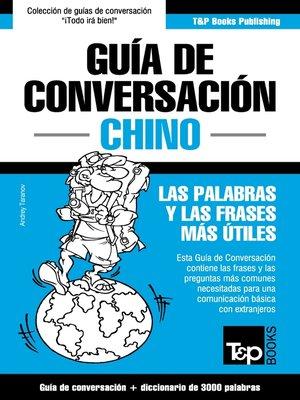 cover image of Guía de Conversación Español-Chino y vocabulario temático de 3000 palabras