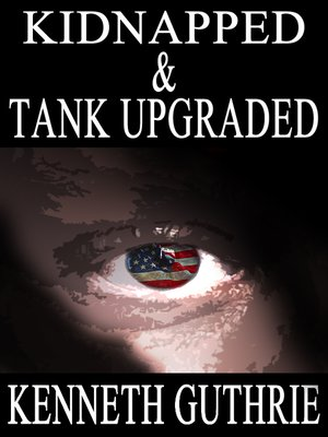 cover image of Kidnapped and Tank Upgraded (Two Story Pack)