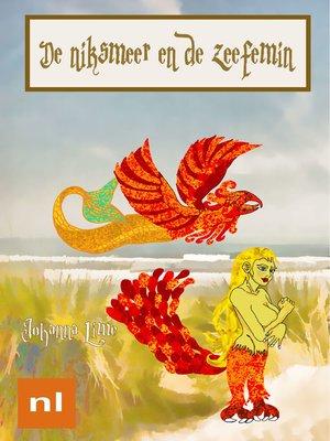 cover image of De niksmeer en de zeefemin