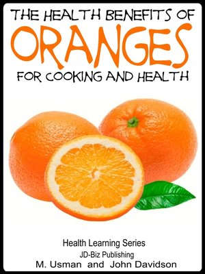 cover image of Health Benefits of Oranges For Cooking and Health