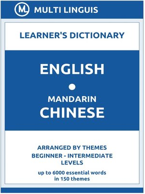 cover image of English-Mandarin Chinese Learner's Dictionary (Arranged by Themes, Beginner--Intermediate Levels)