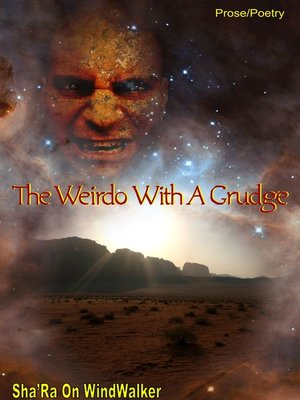 cover image of The Weirdo With a Grudge
