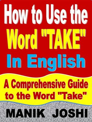 """cover image of How to Use the Word """"Take"""" In English"""
