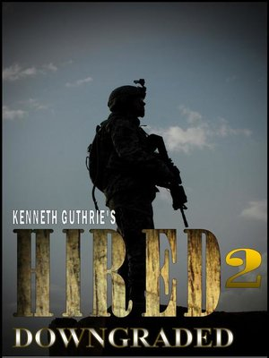 cover image of Downgraded (Hired Action Thriller Series #2)