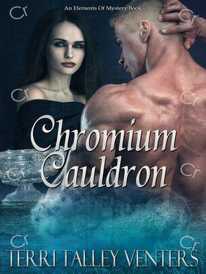 cover image of Chromium Cauldron
