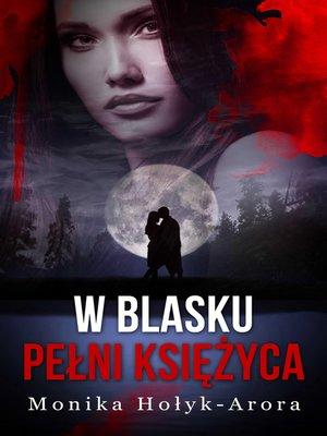 cover image of W blasku pełni księżyca