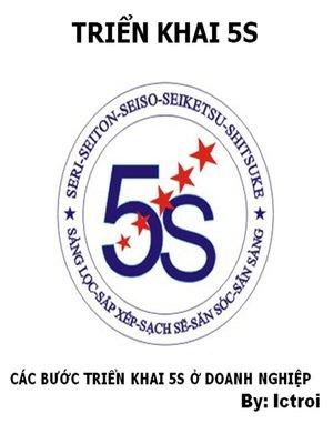 cover image of Các Bước Triển Khai 5S ở Doanh Nghiệp