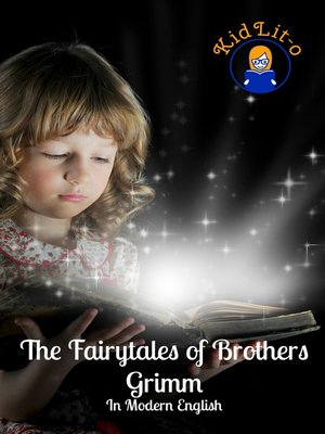 cover image of The Fairytales of Brothers Grimm In Modern English (Translated)