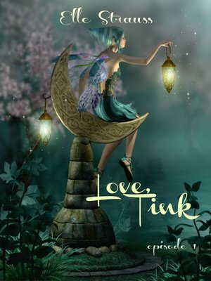 cover image of Love, Tink, Episode 1