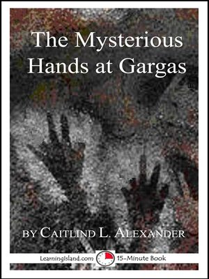 cover image of The Mysterious Hands at Gargas