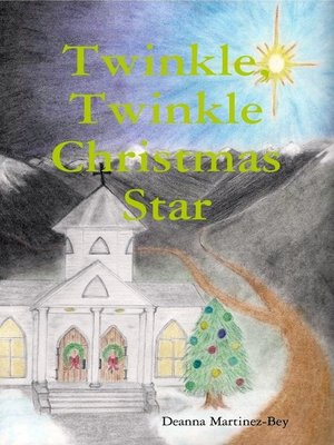 cover image of Twinkle, Twinkle Christmas Star