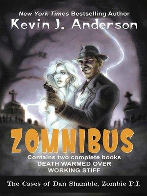 cover image of Dan Shamble, Zombie P.I. ZOMNIBUS