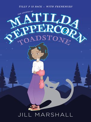 cover image of The Legend of Matilda Peppercorn, Toadstone