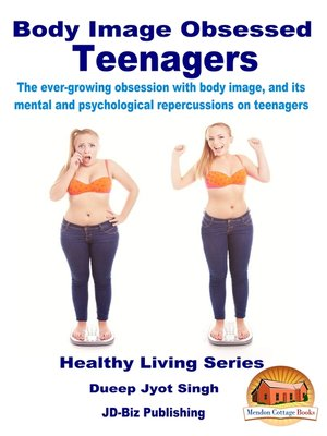 cover image of Body Image Obsessed Teenagers