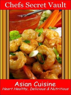 Asian cuisine by chefs secret vault overdrive rakuten for 400 sage japanese cuisine