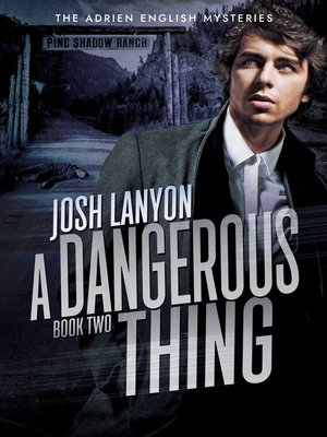 cover image of A Dangerous Thing