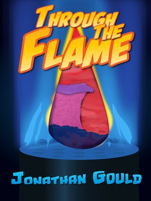 cover image of Through the Flame