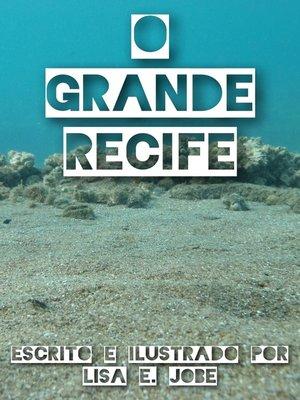 cover image of O Grande Recife
