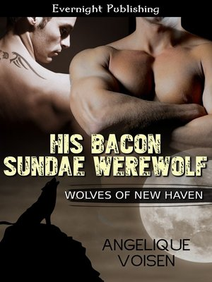 cover image of His Bacon Sundae Werewolf