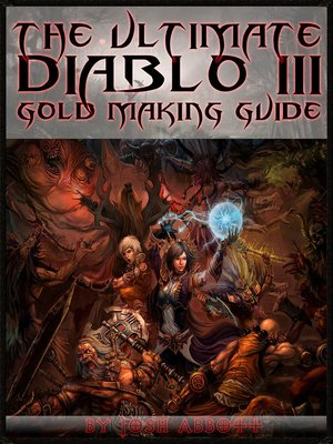 cover image of The Ultimate Diablo 3 Gold Making Guide