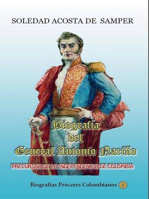 cover image of Biografía del general Antonio Nariño-Precursor de la independencia de Colombia