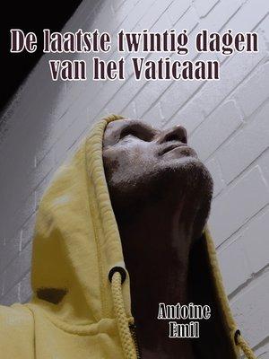 cover image of De laatste twintig dagen van het Vaticaan