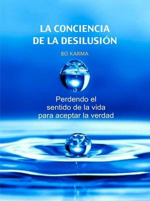 cover image of La Conciencia de la desilusión