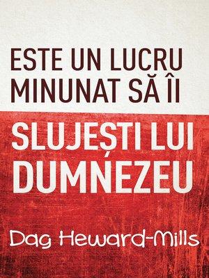 cover image of Este Un Lucru Minunat Să Îi Slujeşti Lui Dumnezeu