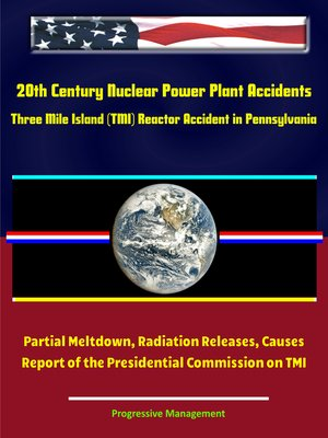 cover image of 20th Century Nuclear Power Plant Accidents