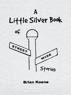 cover image of A Little Silver Book of Streetwise Stories