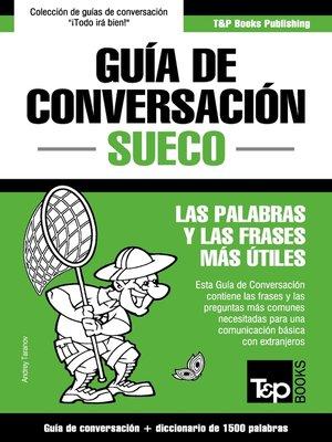 cover image of Guía de Conversación Español-Sueco y diccionario conciso de 1500 palabras