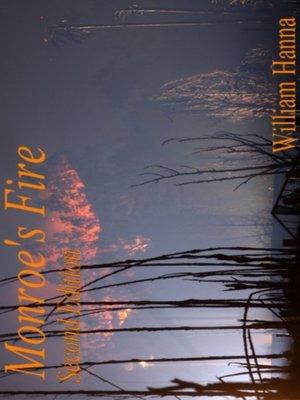 cover image of Monroe's Fire II