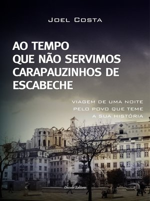 cover image of Ao Tempo Que Não Servimos Carapauzinhos De Escabeche