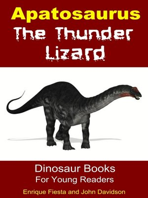 cover image of Apatosaurus the Thunder Lizard