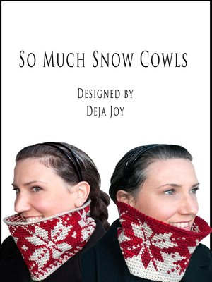 cover image of So Much Snow Cowls