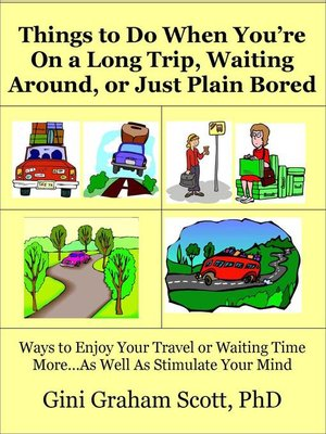 cover image of Things to Do When You're On a Long Trip, Waiting Around, or Just Plain Bored