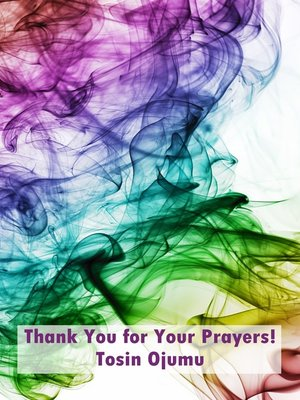 cover image of Thank You for Your Prayers!
