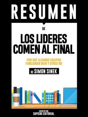 cover image of Los Lideres Comen Al Final