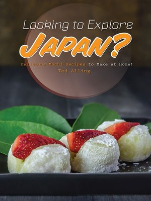 cover image of Looking to Explore Japan?