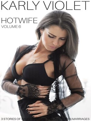 cover image of Hotwife 3 Stories of Naughty Wives and Their Open Marriages