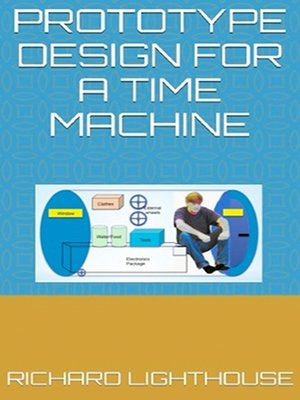 cover image of Prototype Design for a Time Machine